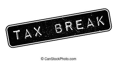 Tax Break rubber stamp on white. Print, impress, overprint.