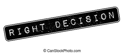 Right Decision rubber stamp on white. Print, impress,...