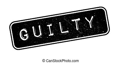 Guilty rubber stamp on white. Print, impress, overprint.