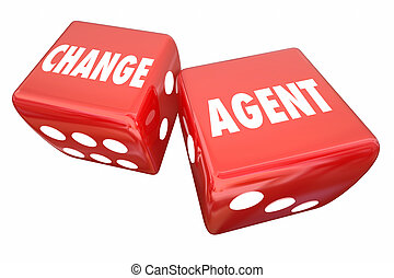 Change Agent Roll Dice Disrupt Adapt Innovate 3d...