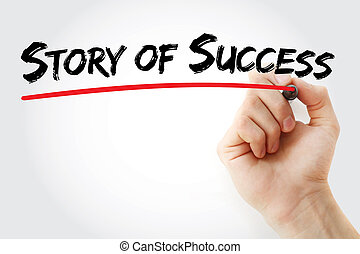 Hand writing Story of success with marker