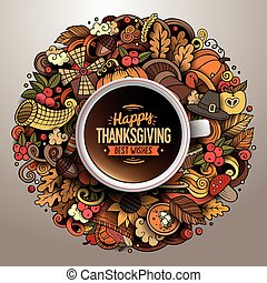 Cup of coffee with Thanksgiving doodle design