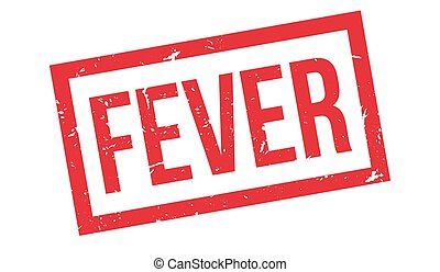 Fever rubber stamp on white. Print, impress, overprint.