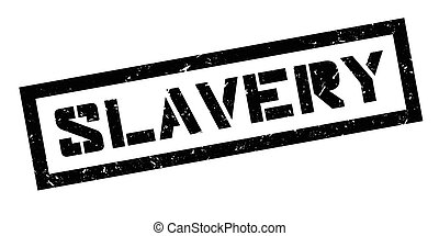 Slavery rubber stamp on white. Print, impress, overprint.