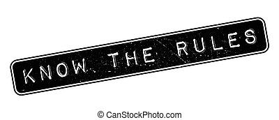 Know the rules rubber stamp - Know the rules, rubber stamp...