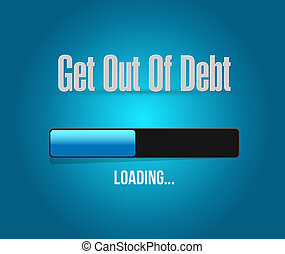 get out of debt loading bar sign concept illustration design...