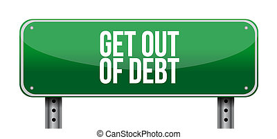 get out of debt horizontal sign concept illustration design...