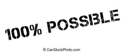 100 percent possible rubber stamp on white Print, impress,...