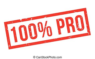 100 percent pro rubber stamp on white. Print, impress,...