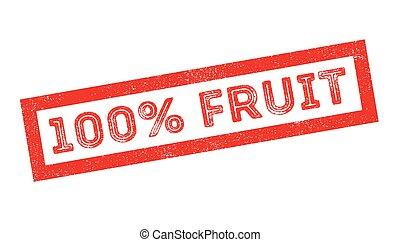 100 percent fruit rubber stamp on white. Print, impress,...