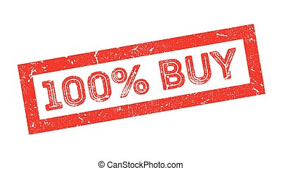 100 percent buy rubber stamp on white. Print, impress,...