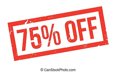 75 percent off rubber stamp on white. Print, impress,...