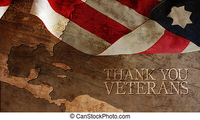 Thank You Veterans - Flag and Wood. Thank You Veterans