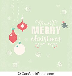 Merry Christmas postcard with balls decoration, snowflakes...