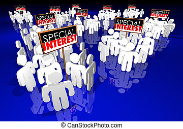 Special Interest Groups Signs People Lobbyists Politics...