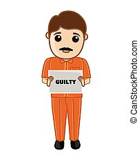 Sad Criminal Holding a Placard - Sad Criminal Holding a...