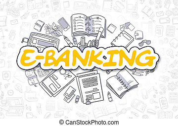 E-Banking - Cartoon Yellow Word. Business Concept. -...