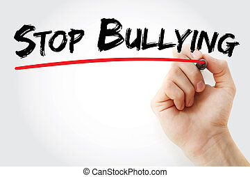 Hand writing Stop Bullying with marker