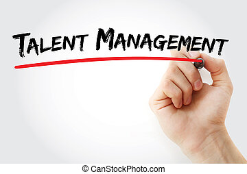 Hand writing Talent Management with marker, concept...