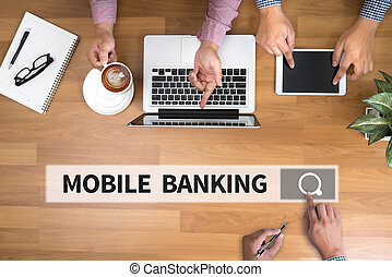 MOBILE BANKING man touch bar search and Two Businessman...