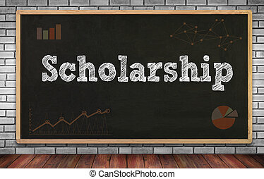 Scholarship on brick wall and chalkboard background