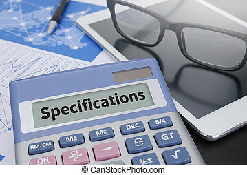 Specifications Calculator on table with Office Supplies....