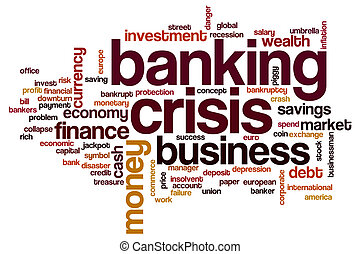 Banking crisis word cloud concept