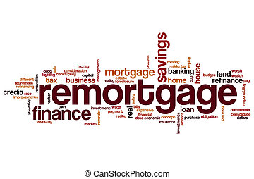Remortgage word cloud concept