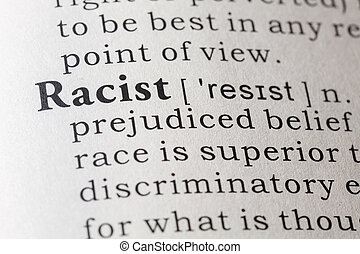 Dictionary definition of racist