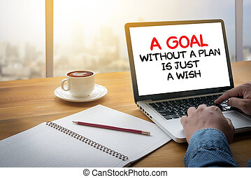A Goal Without a Plan Is Just a Wish Computing Computer...