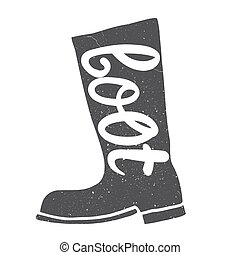 Boots with an inscription Vector illustration isolated on...