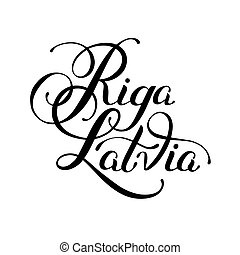 black ink hand lettering inscription Riga Latvia isolated on...