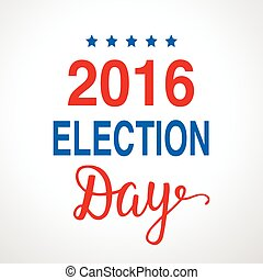 Election day 2016 poster