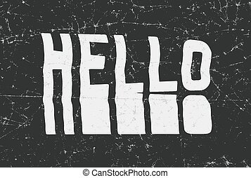 Hello glitch art typographic poster. Glitchy word for your...