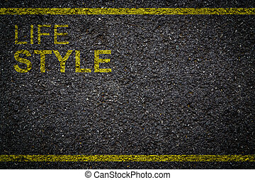 life style written on the road
