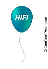 Isolated balloon with the text HIFI - Illustration of an...