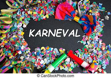 carnival - Karneval - the german word for carnival