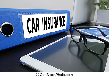 CAR INSURANCE Office folder on Desktop on table with Office...