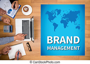 BRAND MANAGEMENT Business team hands at work with financial...