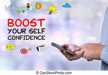 BOOST YOUR SELF CONFIDENCE person holding a smartphone on...