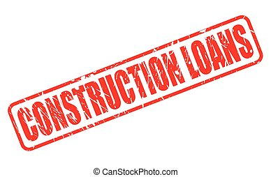 CONSTRUCTION LOANS red stamp text on white