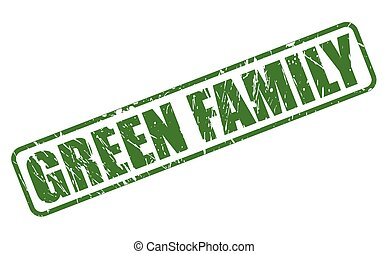GREEN FAMILY green stamp text on white