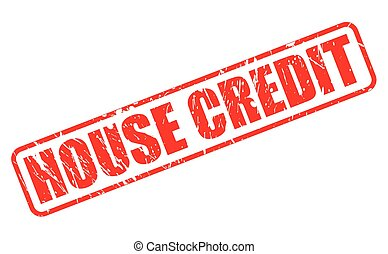 HOUSE CREDIT red stamp text on white