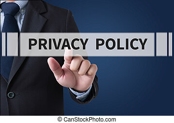 PRIVACY POLICY Businessman hands touching on virtual screen...