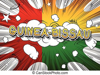 Guinea-Bissau - Comic book style text on comic book abstract...