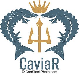 caviar grunge vector emblem with sturgeons , crown and...