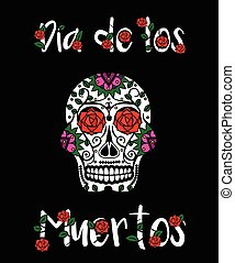 Sugar skull calavera Mexican day of dead vector illustration...