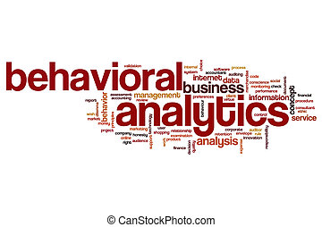 Behavioral analytics word cloud concept