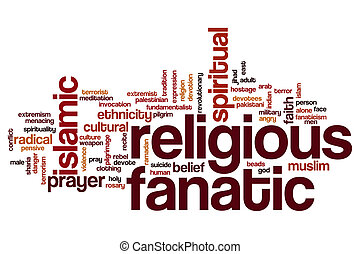 Religious fanatic word cloud concept