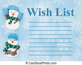 Christmas wish list, Snowmen with a blue and white...